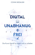 Reading List: Digital Unabhängig Frei - Conni Biesalski