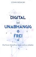 Reading List: Digital Unabhängig Frei - Conni Biesalski