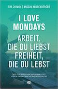 Reading List: Tim Chimoy - I Love Mondays (Cover)