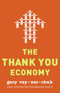 Gary Vaynerchuk - The Thank You Economy (Cover)